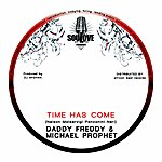 Daddy Freddy Time Has Come