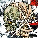 Travis Barker Give The Drummer Some (Explicit Version)
