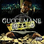 Gucci Mane Trap-A-Thon (Parental Advisory)