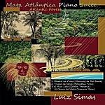 Luiz Simas Mata Atlântica (Atlantic Forest) Piano Suite
