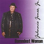 Johnnie Jones Damnest Woman