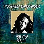 Freddie McGregor Freddie Mcgregor - Ep
