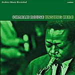 Charlie Rouse Unsung Hero