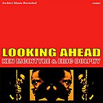 Eric Dolphy Looking Ahead