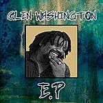 Glen Washington Glen Washigton - Ep