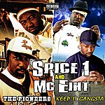MC Eiht Keep It Gangsta / The Pioneers (2 For 1: Special Edition)