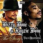 Layzie Bone The Story / Thug Brothers (2 For 1: Special Edition)