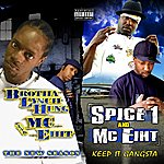 Spice 1 The New Season / Keep It Gangsta (2 For 1: Special Edition)
