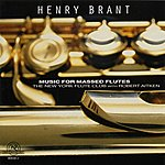 Robert Aitken Henry Brant: Music For Massed Flutes