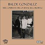 Balde Gonzalez The Complete Discos Ideal Recordings
