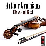 Arthur Grumiaux Classical Best