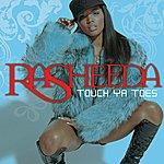 Rasheeda Touch Ya Toes (Ep)