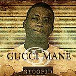 Gucci Mane Stoopid (4-Track Maxi-Single)