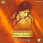 Kishori Amonkar A Journey Gaansaraswati- Kishori Amonkar Vol 1