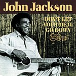 John Jackson Don't Let Your Deal Go Down