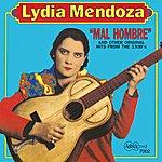 Lydia Mendoza Mal Hombre