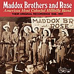 Maddox Brothers & Rose America's Most Colorful Hillbilly Band - Vol. 1