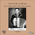 Tony De La Rosa The Complete Discos Ideal Recordings, Vol. 1