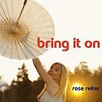 Rose Reiter Bring It On - Single