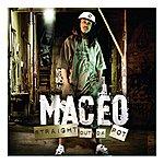 Maceo Straight Out Da Pot (Edited)