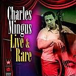 Charles Mingus Live & Rare