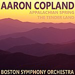 Aaron Copland Copland: Appalachian Spring, The Tender Land