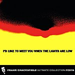 Frank Chacksfield I'd Like To Meet You When The Lights Are Low