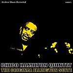 Chico Hamilton Quintet The Original Ellington Suite