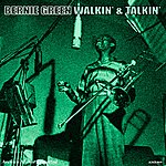 Bernie Green Walkin' And Talkin' - Ep