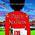 Coldstream Guards Pride Of The Nation