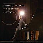 Eldar Djangirov Three Stories