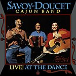 The Savoy-Doucet Cajun Band Live! At The Dance