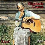 Elizabeth Cotten Live!