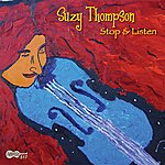 Suzy Thompson Stop & Listen