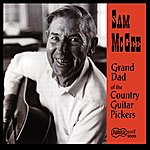 Sam McGee Grand Dad Of The Country Guitar Pickers