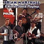 Brian Marshall & His Tex-Slavik Playboys Texas Polish Roots