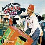 George Coleman Bongo Joe