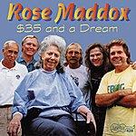 Rose Maddox $35 And A Dream