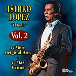 Isidro Lopez 15 More Original Hits
