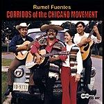 Rumel Fuentes Corridos Of The Chicano Movement