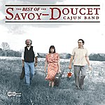 The Savoy-Doucet Cajun Band The Best Of The Savoy-Doucet Cajun Band