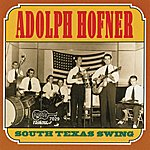 Adolph Hofner South Texas Swing
