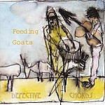 Defective Chords Feeding Goats