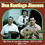 Don Santiago Jimenez First And Last Recordings