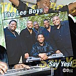 The Lee Boys Say Yes!
