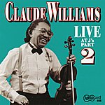 Claude Williams Live At J's - Part 2