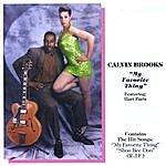 Calvin Brooks My Favorite Thing