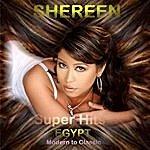 Shereen Super Hits Of Egypt Modern To Classic