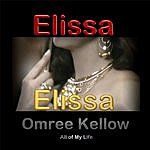 Elissa Omree Kellow - All Of My Life