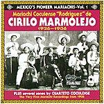 Mariachi Coculense De Cirilo Marmolejo Mexico's Pioneer Mariachis - Vol.1 (1926 - 1936)